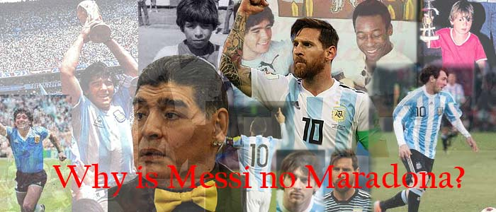 Why is Messi no Maradona?